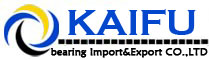 Anhui Kaifu Bearing Import&Export CO.,LTD.